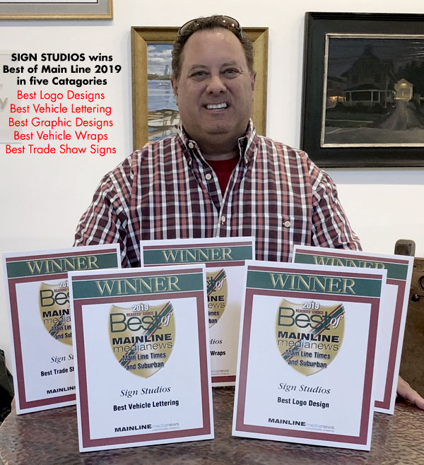 Our Sign Company in Wayne, PA, Won the Best in Main Line 2019 in Five Catagories