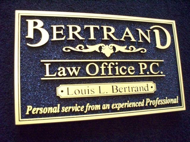 Bertrand Law Office Plaque