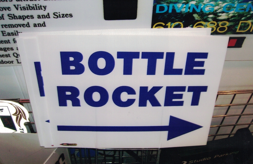 Bottle Rocket Site Signs