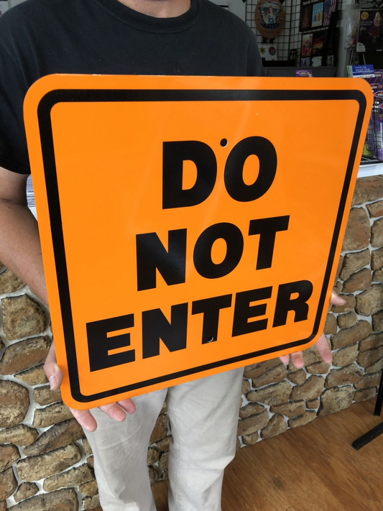 Do Not Enter Safety Sign
