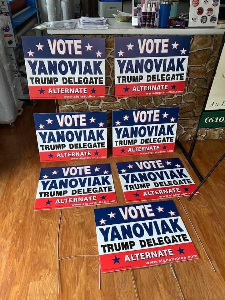 Vote Yanoviak Site Signs