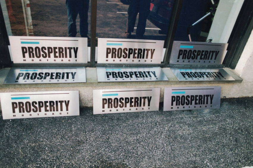 Prosperity Mortgage Aluminum Signs
