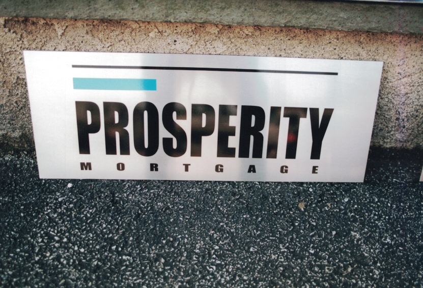 Prosperity Mortgage Aluminum Sign