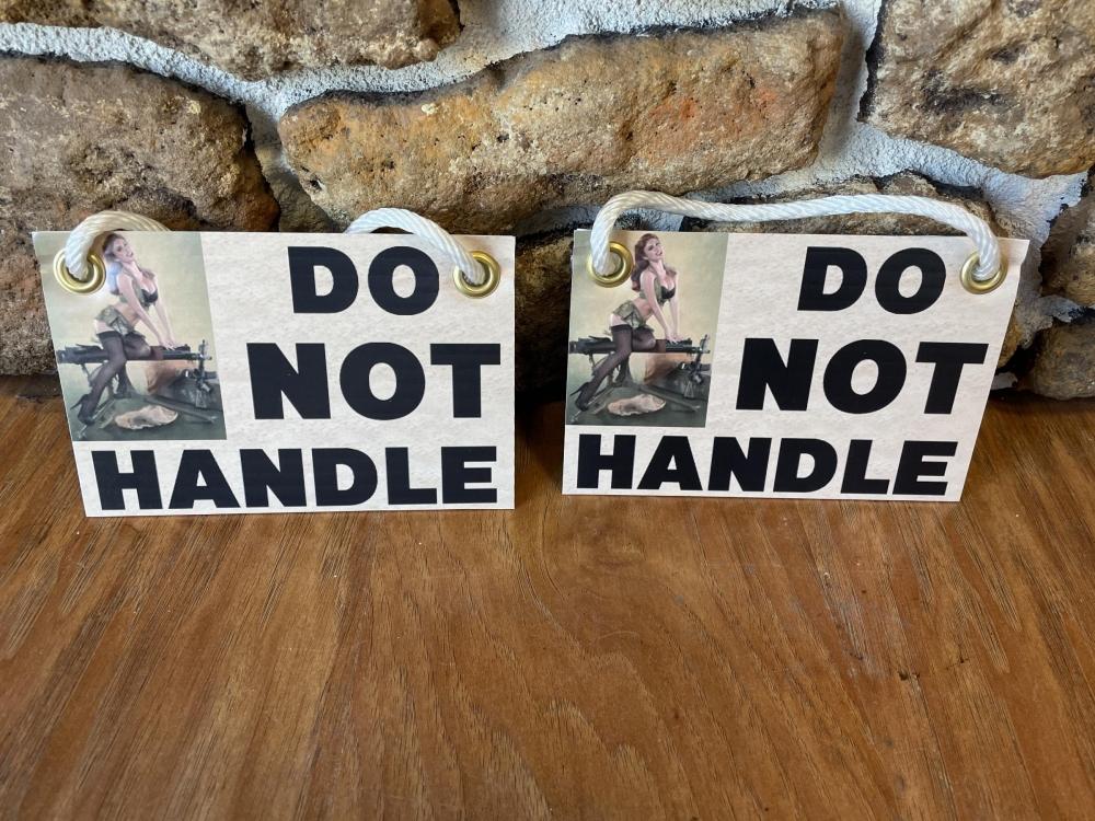 Gun Sho Do Not Handle Signs