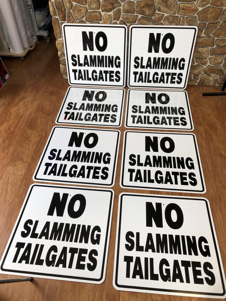 No Slamming Tailgates Safety Signs