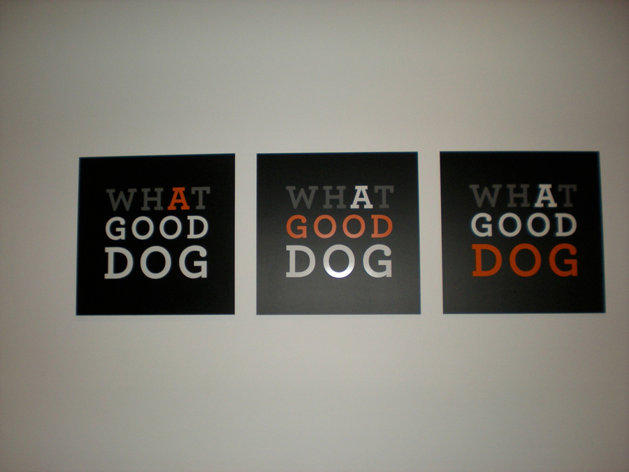 What a Good Dog 3 wall Sign Studios